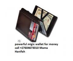 Powerful Magic Wallet call 0027604673010 Mama Hanifah